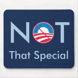 Not That Special (Obama) Mouse Pad