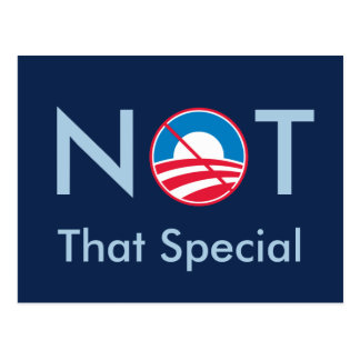 Not That Special (Obama) Postcard