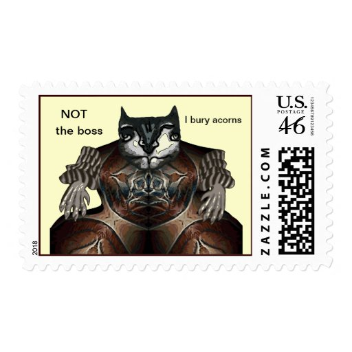 NOT the boss - I bury acorns Postage Stamps