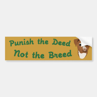 Not The Breed Bumper Stickers