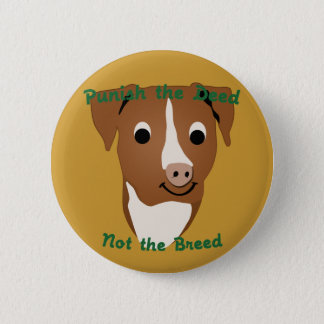 Not The Breed Pinback Button