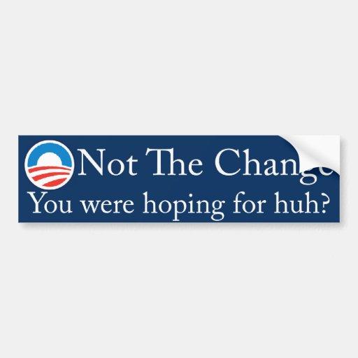 not_the_change car bumper sticker