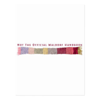 Not The Official Waldorf Handbook Scarf Logo Post Cards