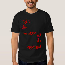 Not the Oppressed T-Shirt