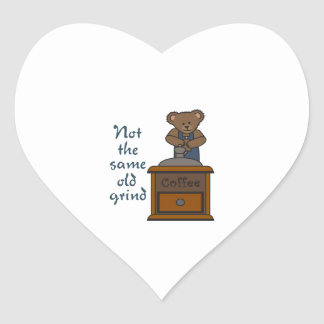 NOT THE SAME OLD GRIND HEART STICKERS