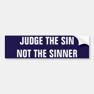 not the sinner bumpersticker bumper sticker
