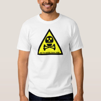 NOT TO ENTER, TOXIC ZONE by Zombie Ghetto Tee Shirt