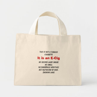 Not Tobacco - It's an E-Cig Tote Bags