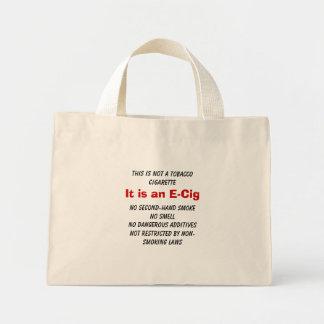 Not Tobacco - It's an E-Cig Mini Tote Bag