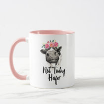 Not Today Heifer Funny Floral Cow Mug Cup