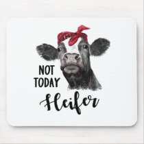 not today heifer mouse pad
