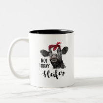not today heifer Two-Tone coffee mug