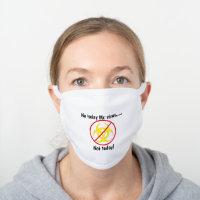 Not Today Mr Virus Biohazard White White Cotton Face Mask