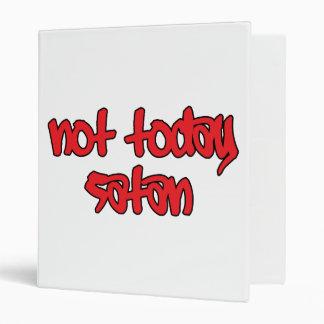 Not Today Satan Binder