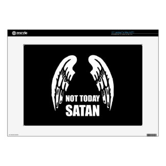 """Not Today Satan Decals For 15"""" Laptops"""