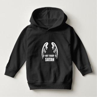 Not Today Satan Hoodie