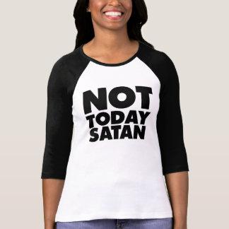 Not today Satan T-shirts