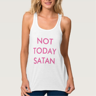 Not Today Satan women's tank