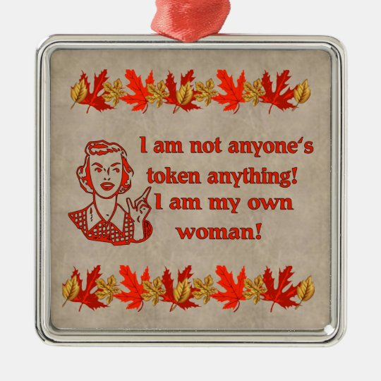 Not Token Woman Metal Ornament
