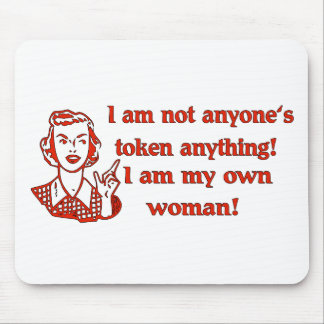 Not Token Woman Mouse Pad