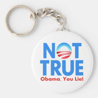 Not True Obama You Lie Keychain
