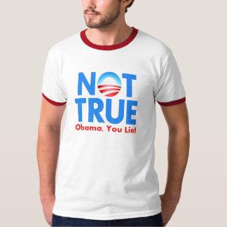 Not True Obama You Lie Shirt
