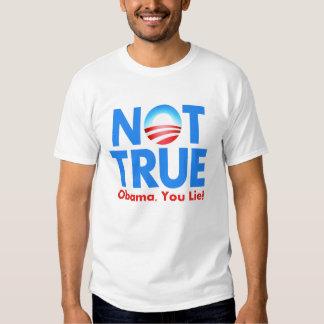 Not True Obama You Lie Tee Shirt