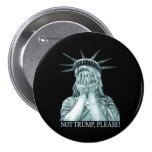 Not Trump, please! Pinback Button