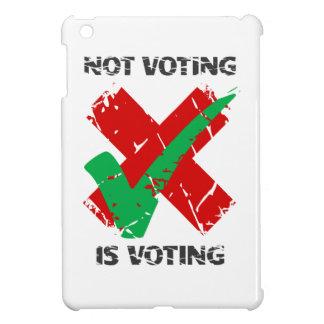 Not Voting Is Voting iPad Mini Case