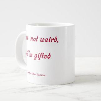 Not Weird Gifted Jumbo Mugs