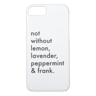 """""""Not Without Essential Oils"""" Phone Case"""