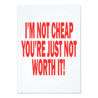 Not Worth It Card