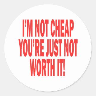 Not Worth It Classic Round Sticker