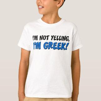 Not Yelling I'm Greek T-Shirt