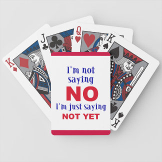 NOT YET BICYCLE PLAYING CARDS