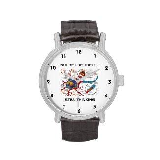 Not Yet Retired ... Still Thinking Neuron Synapse Wristwatch