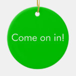 not you again / Come in funny insulting door Sign Christmas Tree Ornaments