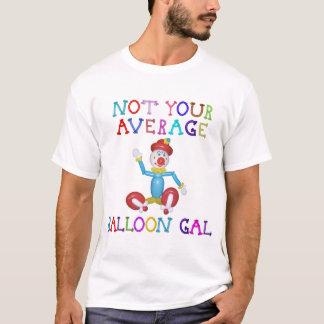 Not Your Average Balloon Gal Balloon Clown T-Shirt
