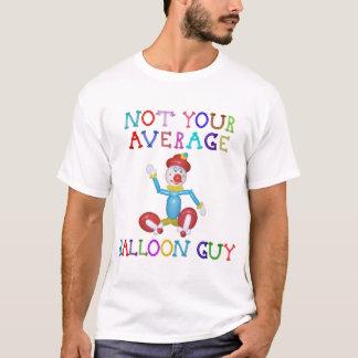 Not Your Average Balloon Guy Balloon Clown T-Shirt