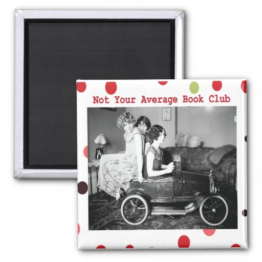 Not your average book club 2 inch square magnet