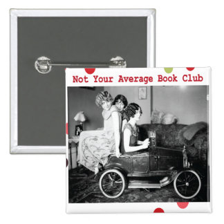 Not your average book club pinback button