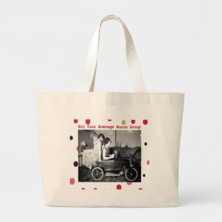 not your average bunco group large tote bag