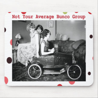 not your average bunco group mousepads