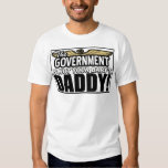Not Your Baby's Daddy! T Shirt