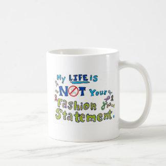 Not your fashion statement coffee mug