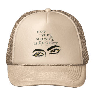 Not Your Model Minority Trucker Hat