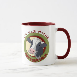 Not Your Mother, Not Your Milk Mug