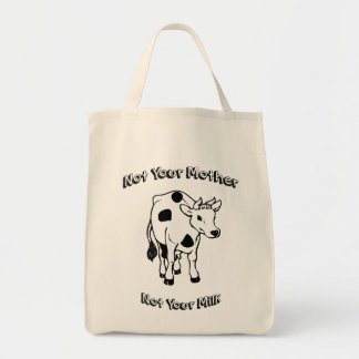 Not Your Mother - Not Your Milk Tote Bag