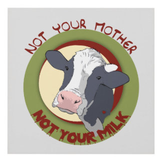 Not Your Mother, Not Youre Milk Panel Wall Art