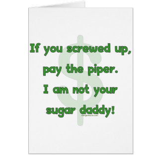 Not Your Sugar Daddy Stationery Note Card
